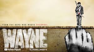 Amazon Prime Series Review: Wayne